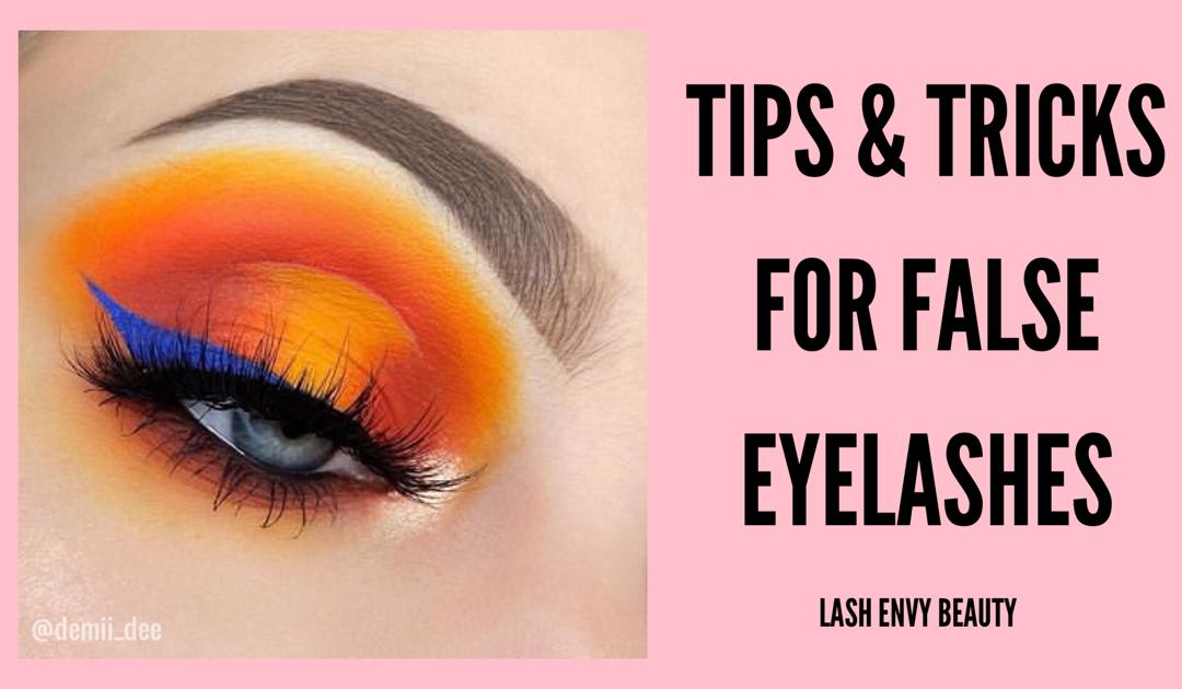 Tips & Tricks For False Eyelashes