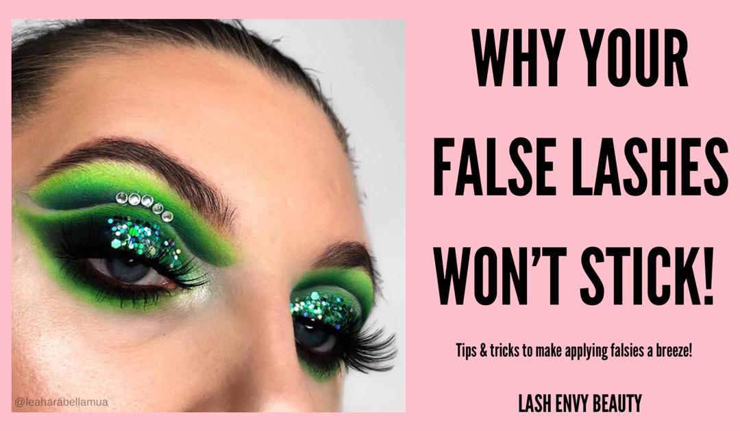 Why Won't My False Lashes Stick?